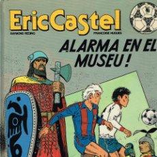 Cómics: ERIC CASTEL.ALARMA EN EL MUSEU.EDICIONES JUNIOR (CATALÁ).(PROCEDE DE BIBLIOTECA).. Lote 181595311