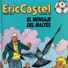 Cómics: ERIC CASTEL.EL MENSAJE DEL MALTÉS..EDICIONES JUNIOR .(PROCEDE DE BIBLIOTECA).. Lote 181595511