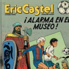 Cómics: ERIC CASTEL.ALARMA EN EL MUSEO.EDICIONES JUNIOR .(PROCEDE DE BIBLIOTECA).. Lote 181595626