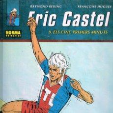 Cómics: ERIC CASTEL.ELS CINC PRIMERS MINUTS..EDICIONES NORMA .(PROCEDE DE BIBLIOTECA).. Lote 181595892