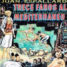 Cómics: SYCKLES Y TOTH.TRECE FAROS AL MEDITERRANEO.JUAN ESPALLARDO.. Lote 181596782