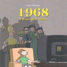 Cómics: 1968 . UN AÑO DE ROMBOS , JUAN ÁLVAREZ MONTALBÁN. Lote 181887688