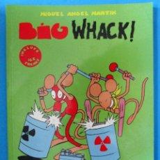 Cómics: BIG WHACK. INCLUYE ICE FREAKS (MIGUEL ÁNGEL MARTÍN) LA FACTORÍA DE IDEAS 2001 'MUY BUEN ESTADO'. Lote 182069971