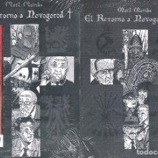 Cómics: EL RETORNO A NOVOGOROD (COLECCIÓN COMPLETA) , MATZ MAINKA. Lote 182362731