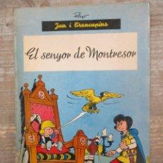 Cómics: JAN I TRENCAPINS - EL SENYOR DE MONTRESOR - PEYO -ANXANETA. Lote 182481848