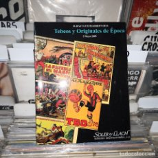 Cómics: CATALOGO SUBASTA EXTRAORDINARIA TEBEOS Y ORIGINALES DE ÉPOCA, 5 MAYO 2005, SOLER Y LLACH. Lote 182851568