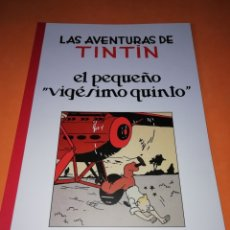Cómics: TINTIN.LAS AVENTURAS DE TINTIN .EL PEQUEÑO VIGÉSIMO QUINTO, PASTICHE TINTÍN. Lote 182865740