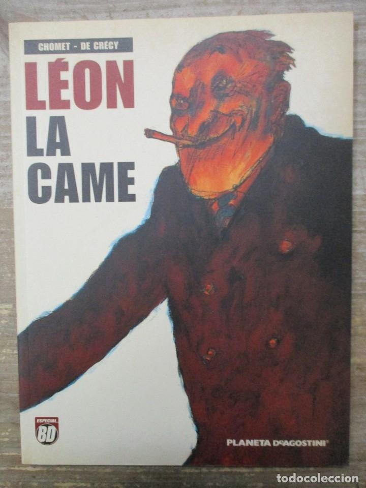LEON LA CAME - CHOMET - DE CRECY -. ESPECIAL BD - PLANETA DEAGOSTINI (Tebeos y Comics - Comics otras Editoriales Actuales)
