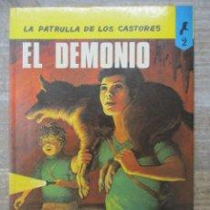 Cómics: LA PATRULLA DE LOS CASTORES - EL DEMONIO - ANXANETA / NOVARO. Lote 183013206