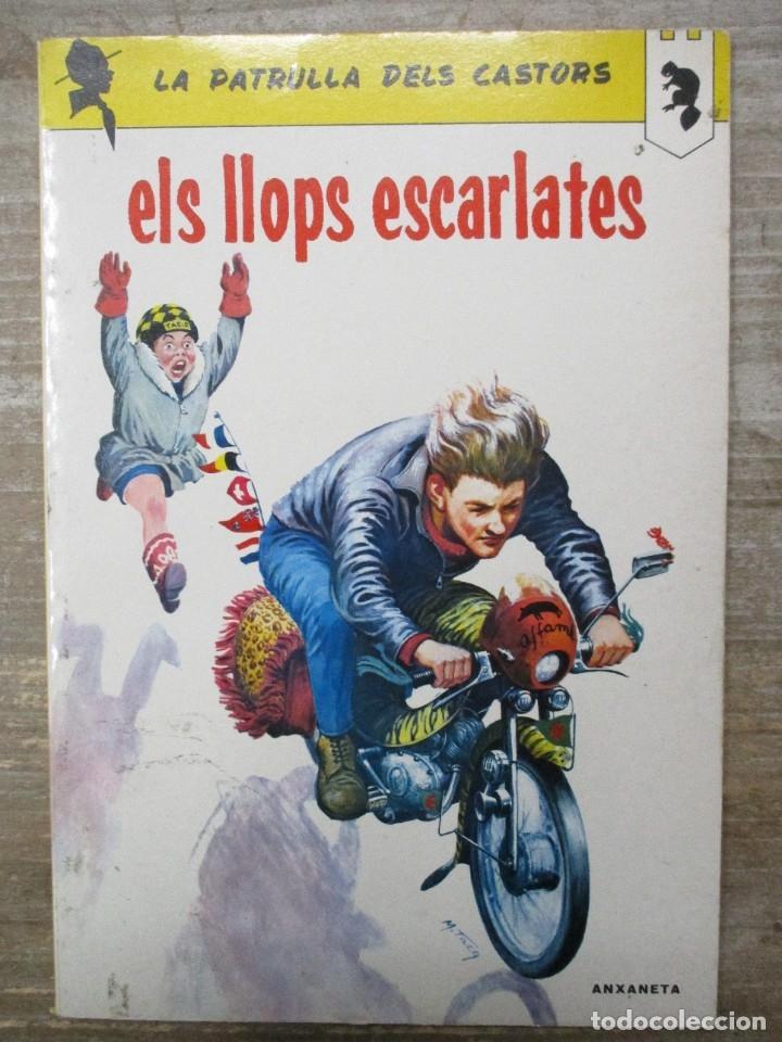 LA PATRULLA DELS CASTORS - ELS LLOPS ESCARLATES - ANXANETA (Tebeos y Comics - Comics otras Editoriales Actuales)