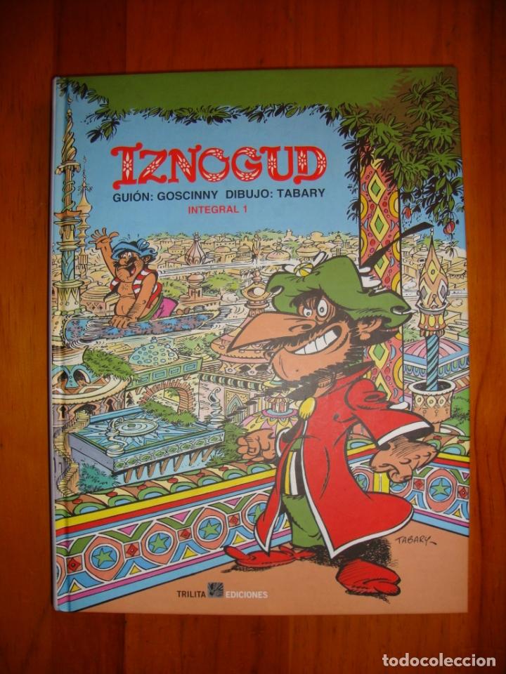 IZNOGUD. INTEGRAL 1 - GUIÓN: GOSCINNY, DIBUJO: TABARY - TRILITA EDICIONES, COMO NUEVO, RARO (Tebeos y Comics Pendientes de Clasificar)