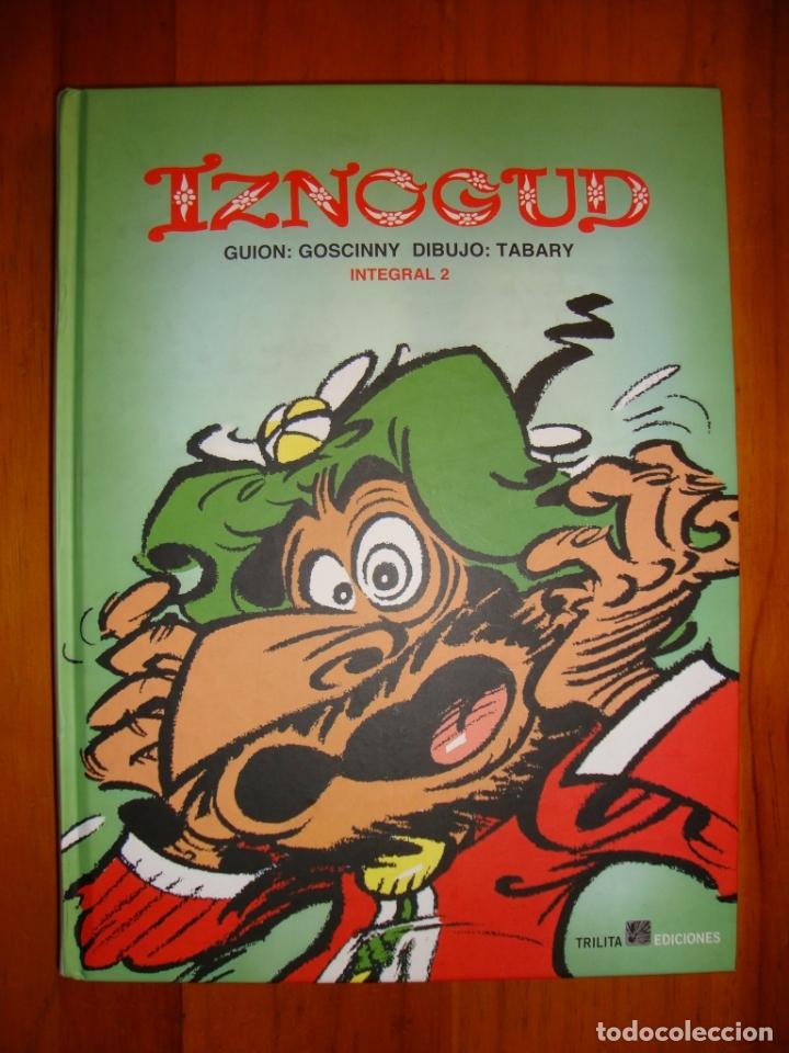 IZNOGUD. INTEGRAL 2 - GUIÓN: GOSCINNY, DIBUJO: TABARY - TRILITA EDICIONES, COMO NUEVO, RARO (Tebeos y Comics Pendientes de Clasificar)