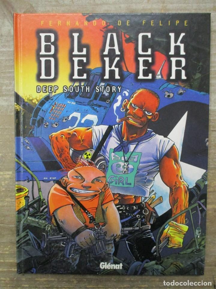 BLACK DEKER - DEEP SOUTH - TAPA DURA - GLENAT (Tebeos y Comics - Comics otras Editoriales Actuales)