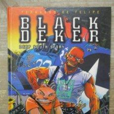 Cómics: BLACK DEKER - DEEP SOUTH - TAPA DURA - GLENAT . Lote 183179820