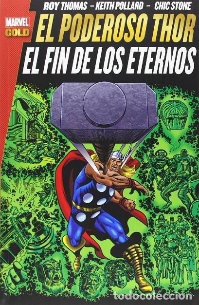 EL PODEROSO THOR: EL FIN DE LOS ETERNOS (Tebeos y Comics - Comics otras Editoriales Actuales)