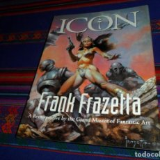 Cómics: FRANK FRAZETTA, ICON A RETROSPECTIVE BY THE GRAND MASTER OF FANTASTIC ART. EVERGREEN 1999. MÍTICO!!!. Lote 183358662