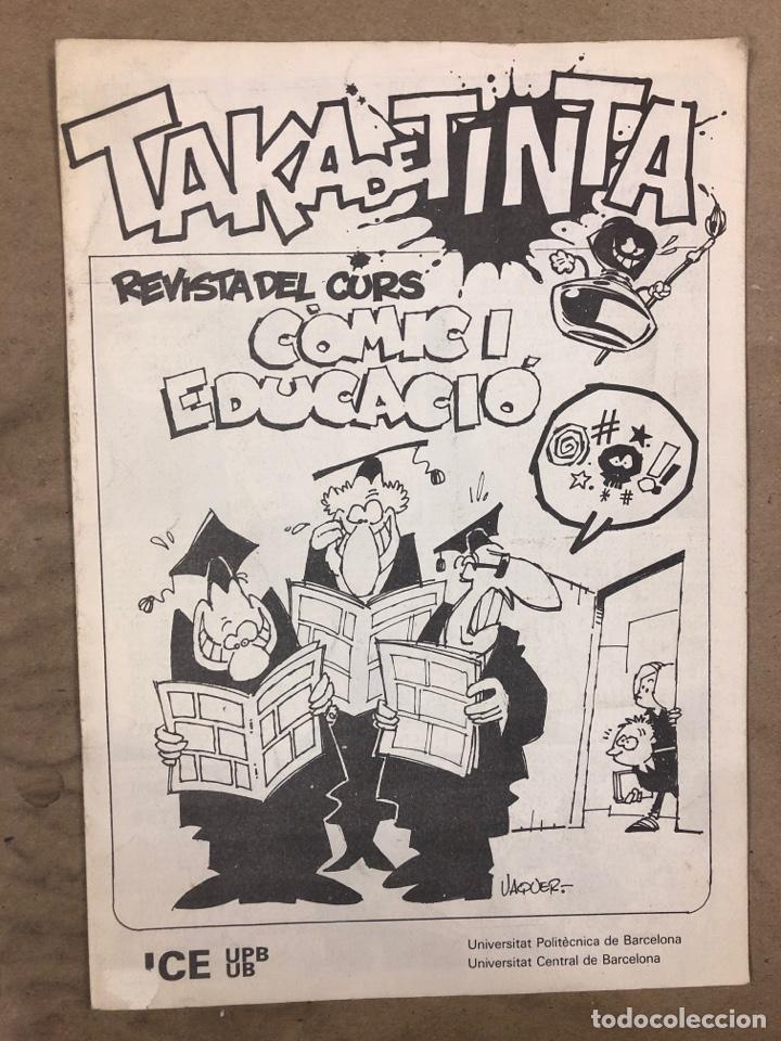 TAKA DE TINTA (1982). HISTÓRICO FANZINE ORIGINAL; REVISTA DEL CURS COMIC I EDUCACIÓ (Tebeos y Comics Pendientes de Clasificar)