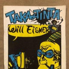 Cómics: TAKA DE TINTA Nº 1 (BARCELONA 1984). HISTÓRICO FANZINE ORIGINAL; DEDICADO A WILL EISNER. VV.AA.. Lote 183437008