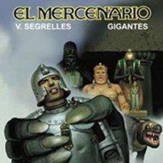 Cómics: EL MERCENARIO Nº 10 GIGANTES - V. SEGRELLES - CARTONE - COMO NUEVO - OFI15T. Lote 183527083