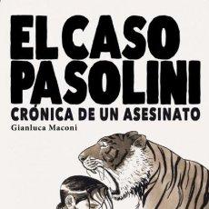 Cómics: EL CASO PASOLINI CRONICA DE UN ASESINATO (GIANLUCA MACONI) GALLO NERO - COMO NUEVO - OFI15T. Lote 183538263