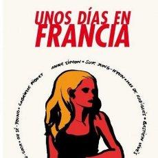 Cómics: UNOS DIAS EN FRANCIA (VARIOS AUTORES) DIABOLO EDICIONES - MUY BUEN ESTADO - OFI15T. Lote 183622953