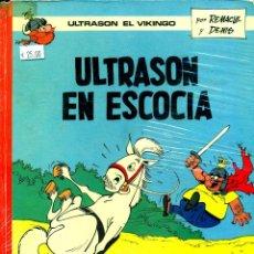 Cómics: ULTRASON EL VIKINGO: ULTRASON EN ESCOCIA (ARGOS, 1970) DE REMACLE Y DENIS. Lote 183865553