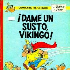Cómics: ULTRASÓN EL VIKINGO: ¡DAME UN SUSTO VIKINGO! (ARGOS, 1970) DE REMACLE Y DENIS. Lote 183865650