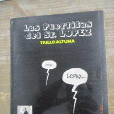 Cómics: LAS PUERTITAS DEL SEÑOR LOPEZ - TRILLO / ALTUNA - PREMIO YELOW KID. Lote 184090701