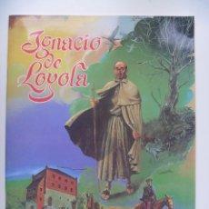 Cómics: IGNACIO LOYOLA VIDA EN VIÑETAS RUTA DEL PEREGRINO PÓSTER EDICIONES MENSAJERO NUEVO. Lote 184425848
