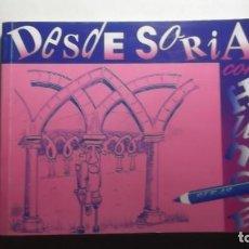 Cómics: DESDE SORIA CON HUMOR POR SEBAS, 1996. Lote 184430271