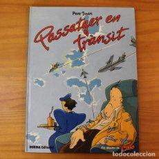 Cómics: PASSATGER EN TRANSIT, PERE JOAN. ELS ALBUMS DEL CAIRO 1, NORMA 1984 TAPA DURA. Lote 184521700