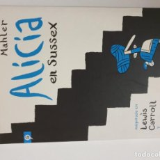 Cómics: ALICIA EN SUSSEX. NICOLAS MAHLER. Lote 185004858