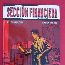 Cómics: SECCIÓN FINANCIERA, TOMO 1, CORRUPCIÓN. AUT. MALKA Y MUTTI. COLECCIÓN VIÑETAS NEGRAS. ED. GLENAT.. Lote 185956766