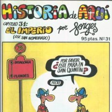 Cómics: HISTORIA DE AQUI NUMERO 31: EL IMPERIO. Lote 186003355
