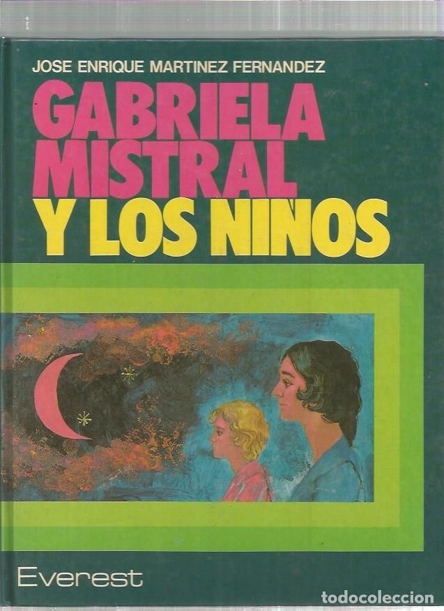 GABRIELA MISTRAL Y LOS NIÑOS (Tebeos y Comics Pendientes de Clasificar)