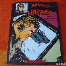 Cómics: JOHNNY HAZARD GUERRA EN ORIENTE 1ª PARTE ( FRANK ROBBINS ) NORMA CLASICOS. Lote 186409808