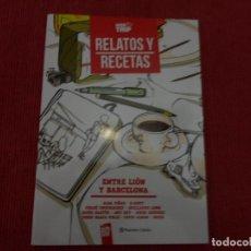 Cómics: RELATOS Y RECETAS - ENTRE LION Y BARCELONA - VARIOS AUTORES - BD PLANETA COMIC. Lote 187377758