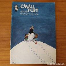 Cómics: CAVALL FORT 513/514 FILALICI FRED, SERGI GRAPES FRANQUIN, JEP I FIDEL MADORELL.... Lote 187411802