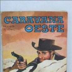 Cómics: CÓMIC CARAVANA OESTE - Nº 220, CARRANZA - EDITA VILMAR - AÑO 1978. Lote 187522833
