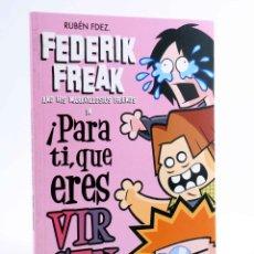 Fumetti: FEDERIK FREAK: ¡PARA TI, QUE ERES VIRGEN! (RUBÉN FERNÁNDEZ) EL JUEVES, 2011. OFRT ANTES 8E. Lote 220411637