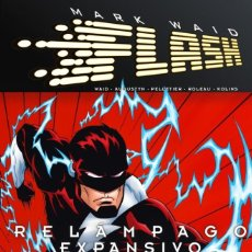 Cómics: FLASH DE MARK WAID : RELAMPAGO EXPANSIVO - ECC / DC TAPA DURA. Lote 188669456