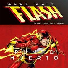 Cómics: FLASH DE MARK WAID : PUNTO MUERTO - ECC / DC TAPA DURA. Lote 189107917