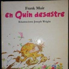 Cómics: EN QUIN DESASTRE (FRANK MUIR - JOSEPH WRIGHT) EDITORIAL TIMUN MAS 1977 - EN CATALÀ. Lote 189540032