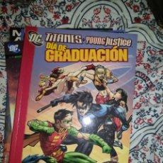 Cómics: TITANES/YOUNG JUSTICE DÍA DE GRADUACIÓN. Lote 189907261