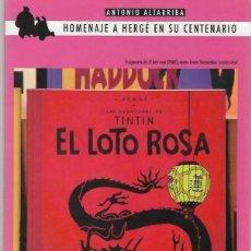 Comics: ANTONIO ALTARRIBA HOMENAJE A HERGE EN SU CENTENARIO TINTIN Y EL LOTO ROSA ALICANTE 2007. Lote 190155903