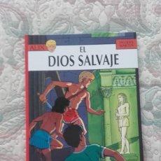 Cómics: LAS AVENTURAS DE ALIX. EL DIOS SALVAJE, DE JACQUES MARTIN (NETCOM2). Lote 190513317