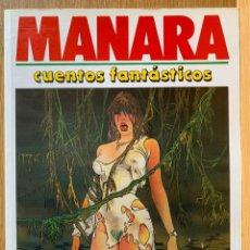 Cómics: MILO MANARA - CUENTOS FANTASTICOS 1 - 1990. Lote 190908527