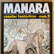 Cómics: MILO MANARA - CUENTOS FANTASTICOS 2 - 1990. Lote 190908586