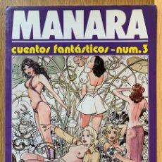 Cómics: MILO MANARA - CUENTOS FANTASTICOS 3 - 1990. Lote 190908645