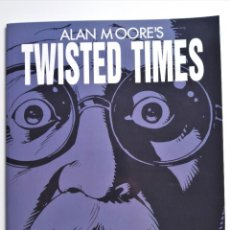 Cómics: ALAN MOORE'S TWISTED TIMES COLECCIÓN 2000 AD DUDE COMICS 2001. Lote 191428980